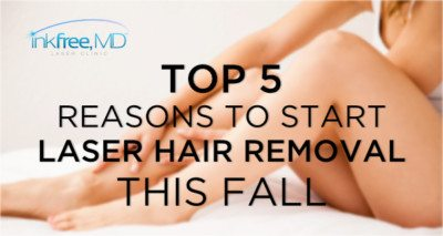 Top 5 Reasons to Start Laser Hair Removal this Fall - Inkfree, MD